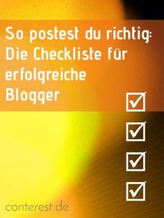 So postest du richtig: Die Checkliste für erfolgreiche Blogger + gratis PDF Download.