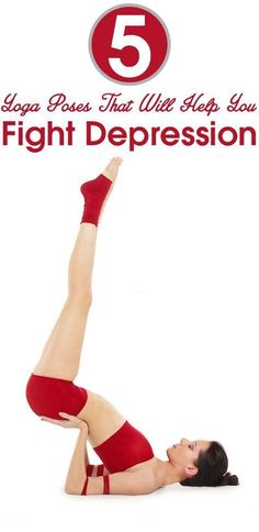 5 Yoga Poses That Will Help You Fight Depression- Yoga is the best way to to calm & soothe the mind & spirit. When your routine is making you depressed, then practicing yoga for depression is the best way to combat it.