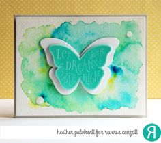 Card by Heather Pulvirenti. Reverse Confetti stamp set and Confetti Cuts: Butterfly Dreams. Friendship card. Congratulations card. Graduation card. Encouragement card. Watercolor technique.