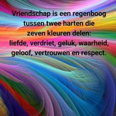 Friendship is a rainbow between two hearts sharing seven colors: love, sadness, happiness, truth, faith, trust and respect.❤️❤️