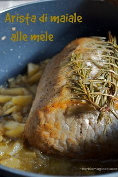 Arista di maiale alle mele - pork loin with apples