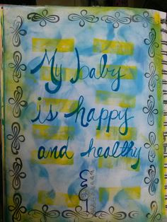 Pregnancy Affirmation Baby is happy Pregnancy Affirmations, I Want A Baby, Pregnancy Art, Baby Prince, Affirmation Quotes, Birth, Mixed Media, Baby Boy, Board