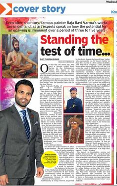 """Standing the test of time"" - On the 167th birth anniversary of Raja Ravi Varma - the pioneer of Indian modern art, Ankush Dadha, director of Bid & Hammer, speaks on the lasting appeal of his style and how to differentiate between lesser known and fake works. Source: Deccan (Kerala) Chronicle, 29 April 2015"