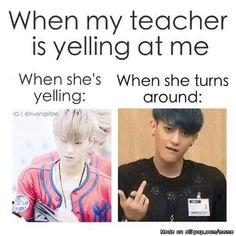 When your teacher is yelling at you | allkpop Meme Center