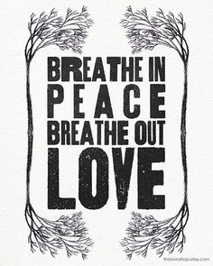 Breathe in Truth. Breathe in His presence.He will bring you peace. Breathe out the response of a heart transformed by Him. Mantra, Great Quotes, Quotes To Live By, Inspirational Quotes, Peace Quotes, Random Quotes, Gratitude Quotes, Uplifting Quotes, Awesome Quotes