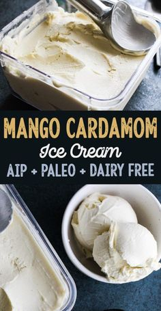 mango cardamom ice cream - paleo, dairy free, aip option [low allergen and anti-inflammatory recipes from rally pure] gluten free, autoimmune protocol Paleo Ice Cream, Dairy Free Ice Cream, Ice Cream Recipes, Dairy Free Gelato, Paleo Dessert, Paleo Sweets, Dairy Free Recipes, Paleo Recipes, Vegetarian Recipes
