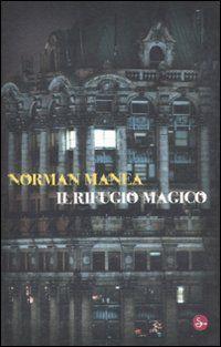 IL RIFUGIO MAGICO di MANEA NORMAN http://www.amazon.it/dp/8842816655/ref=cm_sw_r_pi_dp_6Vvovb1WMNWP8