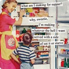 Because, love, I'm your mother, not your personal bloody chef.  And because there are times when I have had enough chicken strips.  When you're tall enough to reach the stove's knobs, I'll teach you to cook, and then you can make some Whatever The Hell You Want for me.  :D