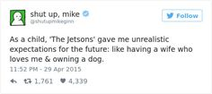 'Shut Up, Mike' Might Just Be the Funniest Twitter Account You'll Ever See   22 Words
