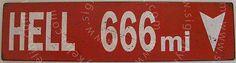 Hell 666 Miles Metal Sign Humor Funny Bar Pub Dorm Evil Man Cave Road Street