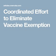 Coordinated Effort to Eliminate Vaccine Exemption