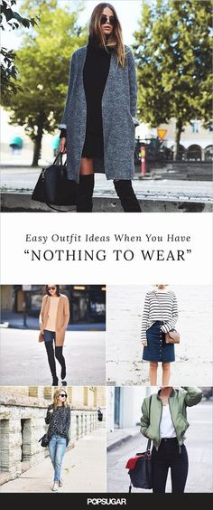 100 Easy Outfits to Try When You Have Zero Clue What to Wear