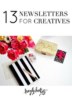 Thanks for the tip, Kayla Hollatz! Check out her most recent post that will save you time finding valuable newsletters: 13 Newsletters for Creatives -- Business Marketing, Email Marketing, Internet Marketing, Affiliate Marketing, Digital Marketing, Business Launch, Marketing Tools, Creative Business, Business Tips