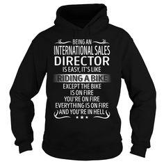 Being an International Sales Director like Riding a Bike Job Title TShirt