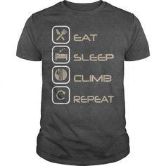 EAT SLEEP CLIMB REPEAT TOWER DAWG T Shirts, Hoodies. Get it here ==► https://www.sunfrog.com/LifeStyle/EAT-SLEEP-CLIMB-REPEAT-TOWER-DAWG-Dark-Grey-Guys.html?41382