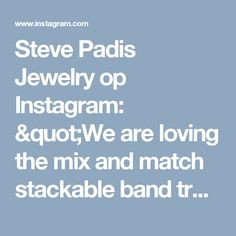 """Steve Padis Jewelry op Instagram: """"We are loving the mix and match stackable band trend! Check out this subtle shared prong band setting off the gorgeous cushion center stone and marching band. Like? ❤️ #padisbride #engagementring #bling #weddingband #weddingbands #diamonds #whitegold #jewels #engaged #wedding #jewelry #platinum #sfbride #shoplocal #round #sopretty #jewelrygram #jewelryaddict #loveislove #sparkle #theknot #ido"""""""