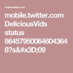 mobile.twitter.com DeliciousVids status 864579500646043648?s=09