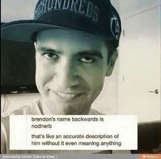 Brendon <3<<< Nodnerb*