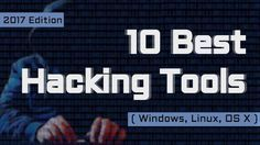 Fossbytes has prepared a useful list of the best hacking tools of 2017 based upon industry reviews, your feedback, and our own experience.