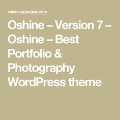 Oshine – Version 7 – Oshine – Best Portfolio & Photography WordPress theme