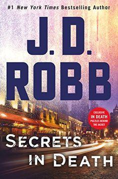 Secrets in Death: An Eve Dallas Novel (In Death, Book 45)... https://www.amazon.com/dp/1250123151/ref=cm_sw_r_pi_dp_x_CpEDzb0K89KX3