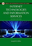 Internet Technologies and Information Services by Joseph B. Miller  #DOEBibliography