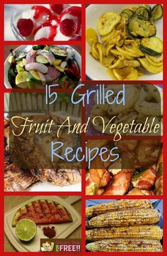 15 Grilled Fruit And Vegetable Recipes. It's almost officially Summer! That means it's time to start grilling! Here are 15 Grilled Fruit and Vegetable Recipes to get you started! You know I grew up in Florida and now live in Dallas/Fort Worth and honestly we have a gas grill right out the back door and we grill year round – but, I know there are places that don't have that luxury. We sure love our grill and we use it most nights!