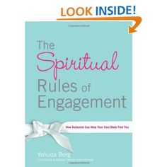 Amazon.com: The Spiritual Rules of Engagement: How Kabbalah Can Help Your Soul Mate Find You (9781571895929): Yehuda Berg: Books