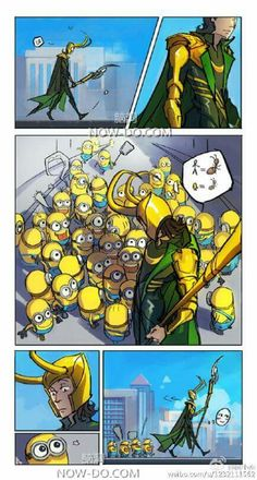 Loki and Minions - If you've seen the Minion movie, this makes total sense. <3