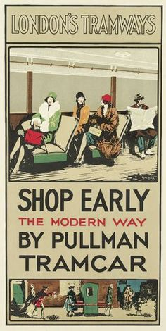 London's Tramways - Shop Early  The Modern Way - By Pullman Tramcar.
