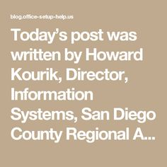 Today's post was written by Howard Kourik, Director, Information Systems, San Diego County Regional Airport Authority  The San Diego County Regional Airport Authority manages operations at one of Southern California's busiest regional airports, San Diego International. We were created to serve the public and have a mandate from the state of California to address the local area's long-term transportation needs.  While we are a public entity, we function very much like any other business. In…