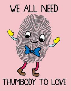 We All Need Thumbody To Love <3 The Loyal Army Daily