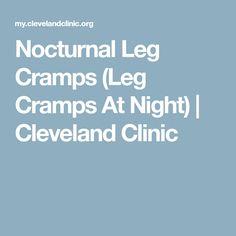 Nocturnal Leg Cramps (Leg Cramps At Night) | Cleveland Clinic
