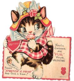 "You'll choose me ""fur"" your valentine                                                                                                                                                                                 More"
