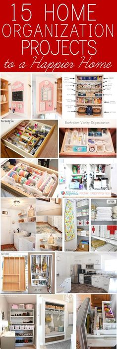 Everyone wants a happy home. Get organized and get happy with these organization projects!