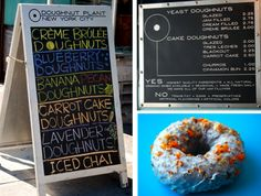 DOUGHNUT PLANT - on Grand near my first NY apt. The cake doughnuts are unreal.  Just realized there's one at 23rd and 7th!