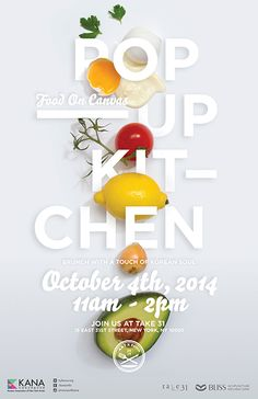 "Poster series for brunch event POP-UP KITCHEN, 2014 in New York City.The ""Food On Canvas"" theme uses ingredients from the menu to create four different pieces of artwork. We collaborated with students from a culinary institute to visualize food as art. Food Design, Menue Design, Food Graphic Design, Food Poster Design, Graphic Design Typography, Web Design, Food Advertising, Creative Advertising, Advertising Poster"