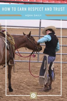 Tips on earning your horses' trust and respect. #horsetraining