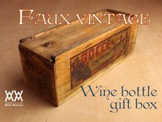 Rustic wine bottle gift box. Easy to make. Free plans and video.