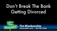 Don't Break The Bank Getting Divorced | Santa Clarita  That's right. You do not need to use up all your savings just to get yourself divorced. There are alternative ways you can do, and that's what I will discuss in the link below.