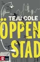 Öppen stad / Teju Cole  #boktips #romaner