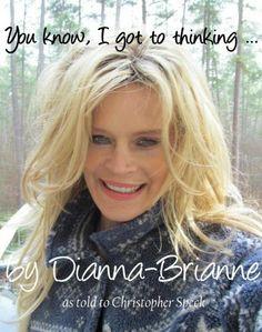 You know, I got to thinking...... by Dianna-Brianne Fairchild, http://www.amazon.com/dp/B00BIX4JYG/ref=cm_sw_r_pi_dp_2JSjrb1G68PBN