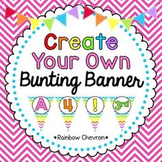 Rainbow Chevron Customizable Banner Kit   by Gabby's Classrooms   $Free