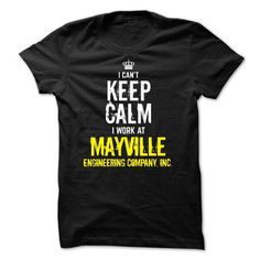 Special - I Cant Keep Calm, I Work At MAYVILLE ENGINEER - #gift for dad #grandparent gift. GET YOURS => https://www.sunfrog.com/Funny/Special--I-Cant-Keep-Calm-I-Work-At-MAYVILLE-ENGINEERING-COMPANY-INC.html?68278