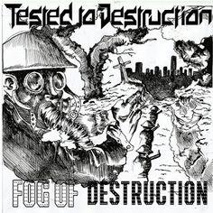 xUNDISPUTED ATTITUDEx: TESTED TO DESTRUCTON - FOG OF DESTRUCTION