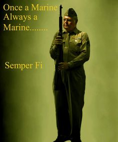 Once A Marine, Always A #Marine