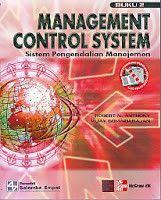 MANAGEMENT CONTROL SYSTEM (SISTEM PENGENDALIAN MANAJEMEN) BUKU 2, Robert N. Anthony