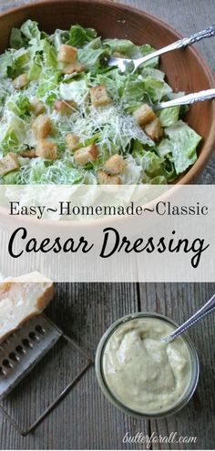 A real, delicious Caesar Salad dressing recipe featuring anchovies, lemon, parmesan and egg yolk. Visit the ButterForAll blog to get the recipe and instructions.