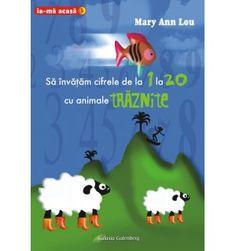 Să învăţăm cifrele de la 1 la 20 cu animale trăznite Thing 1, Mary