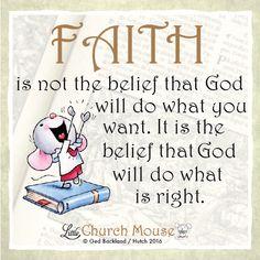 Do you have faith in God?  #LittleChurchMouse